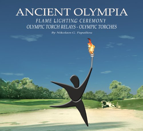 ANCIENT OLYMPIA - FLAME LIGHTING CEREMONY - OLYMPIC TORCHES - OLYMPIC TORCH ()