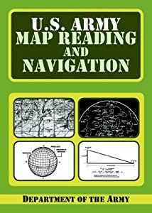 Amazoncom US Army Guide To Map Reading And Navigation - Us army map reading