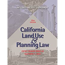 California Land Use & Planning Law: with 2017 Supplement