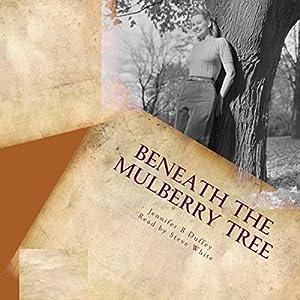 Beneath the Mulberry Tree Audiobook