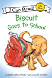 Biscuit Goes to School (My First I Can Read) (English Edition)