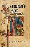 Abraham's Knife, Judith Civan, 1413429122