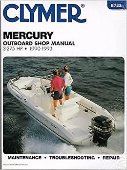 1990-1993 CLYMER MERCURY OUTBOARD 3-275 HP SERVICE MANUAL