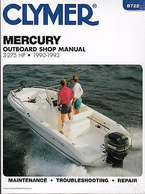 Mercury Parts Manual Outboard (1990-1993 CLYMER MERCURY OUTBOARD 3-275 HP SERVICE MANUAL B722 (914))