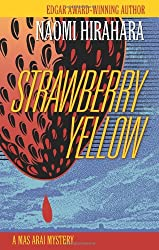 Strawberry Yellow (A Mas Arai Mystery)