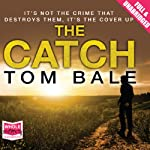 The Catch | Tom Bale