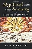 Mystical Society, Philip Wexler, 0813391431