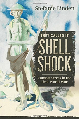 Download They Called It Shell Shock: Combat Stress In The First World War (Wolverhampton Military Studies) pdf