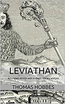 a literary analysis of leviathan by thomas hobbes This annotated version of leviathan includes the full original story, an in-depth literary analysis and an author's biography enjoy this clever must-read by one of the world's most famous authors.
