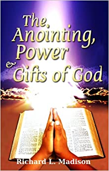 Book The Anointing, Power and Gifts of God