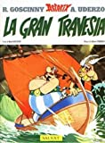 Asterix: La Gran Travesia (Spanish edition of Asterix and the Great Crossing)