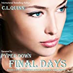Final Days: The Firsts, Book 5 | C. L. Quinn