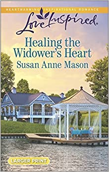 Healing the Widower's Heart (Love Inspired Large Print) by Susan Anne Mason (2015-01-20)
