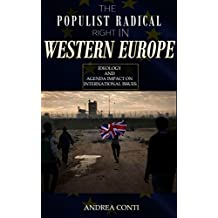 The Populist Radical Right in Western Europe: Ideology and Agenda Impact on International Issues