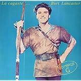 La Cagastes Burt Lancaster [Vinilo]