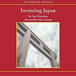 Inventing Japan [Modern Library Chronicles]