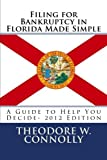 Filing for Bankruptcy in Florida Made Simple: A Guide to Help You Decide