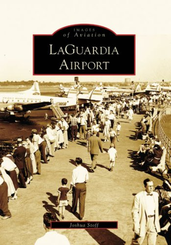 (LaGuardia Airport (Images of Aviation: New York))