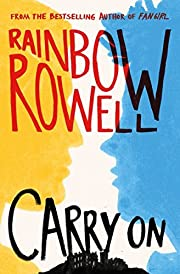 Carry on by Rainbow Rowell (2015-11-08) –…