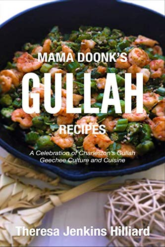 Mama Doonk's Gullah Recipes by Theresa Jenkins Hilliard