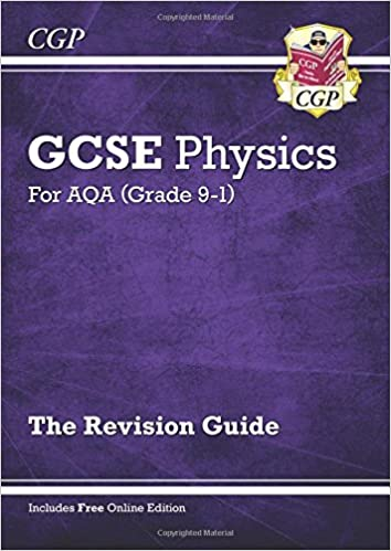 Grade 9-1 GCSE Physics: AQA Revision Guide with Online Edition