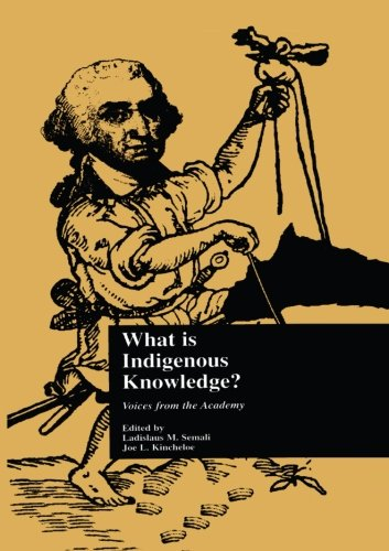 What is indigenous knowledge? (Indigenous Knowledge and...