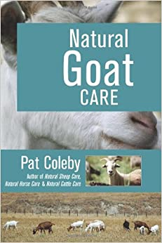 Natural Goat Care Book Pat Coleby