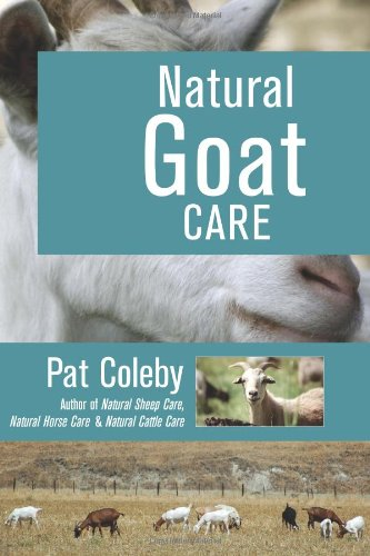 Natural Goat Care Paperback – CLV, November 1, 2001