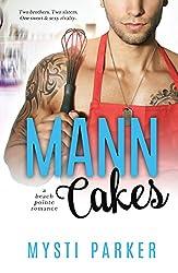 Mann Cakes: A Beach Pointe Romance