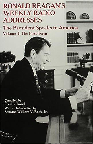 Ronald Reagans Weekly Radio Addresses - The President Speaks ...