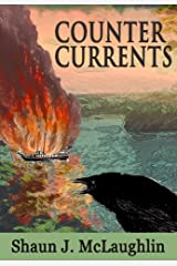Counter Currents: A Story of Smugglers, River Pirates, Love, War and Freedom Fighters (Ryan's Journey Book 1) Kindle Edition