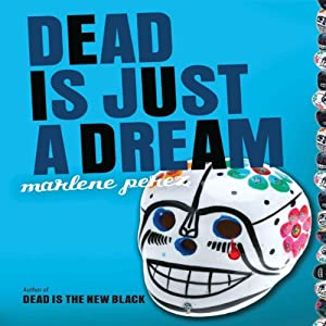 Dead Is Just a Dream Audiobook