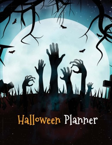 Halloween Planner: Halloween Organizer, Halloween Holiday Organizer, Halloween Party, Halloween Vacation Journal, Decoration Party Prop, Halloween Decor, Decorating Plan, 100 Pags -