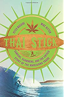 Welcome to paradise now go to hell a true story of violence thai stick surfers scammers and the untold story of the marijuana trade fandeluxe PDF
