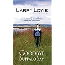 By Loyie Larry - Goodbye Buffalo Bay