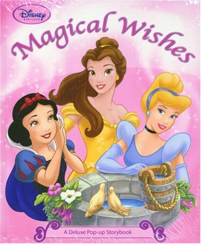 Magical Wishes: A Deluxe Pop-Up Storybook (Disney -