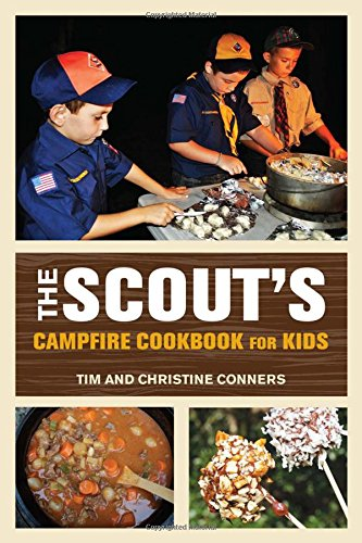 The Scout's Campfire Cookbook For Kids make fun camping activities kids love and adults will too to keep from being bored and fun campfire games are just the start of tons of fun camping ideas for kids!