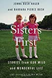 Books : Sisters First: Stories from Our Wild and Wonderful Life