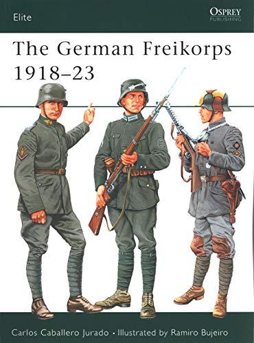 The German Freikorps 1918–23