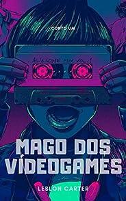 Mago dos Videogames: Conto#01