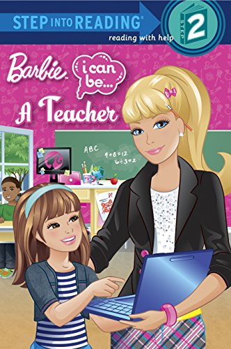 I Can Be a Teacher (Barbie) (Step into Reading) (Level 1 Teachers Book)