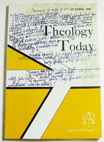 Theology Today (Volume XXXIX Number 3, October 1982)