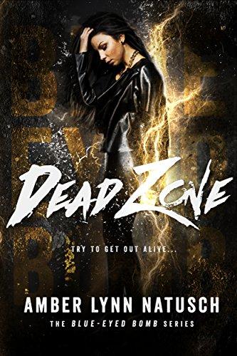 Amazon dead zone blue eyed bomb book 3 ebook amber lynn dead zone blue eyed bomb book 3 by natusch amber lynn fandeluxe Images