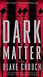 img - for Dark Matter: A Novel book / textbook / text book