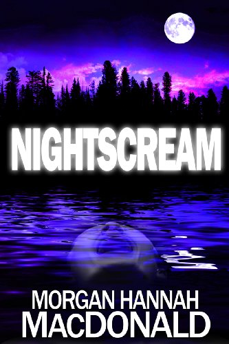 Book: NIGHTSCREAM (The Thomas Family Series) by Morgan Hannah MacDonald