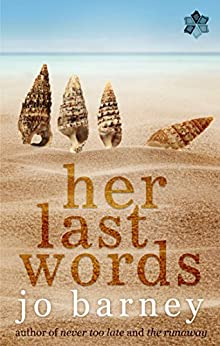 Her Last Words (A Henlit Novel Book 3) by [Barney, Jo]