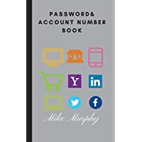 Password & Account Number Book: Never forget the password again (Password Book) (Volume 1)