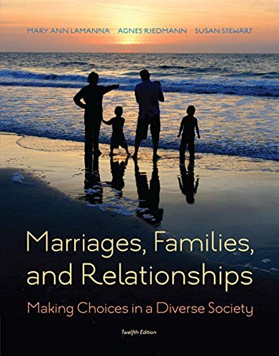 Marriages, Families, and Relationships: Making Choices in a Diverse Society by Cengage Learning
