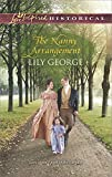 The Nanny Arrangement (Love Inspired Historical)