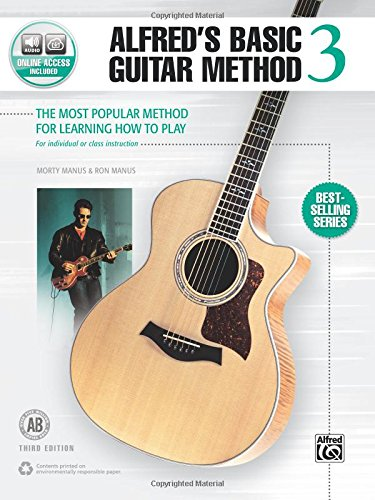 Basic Guitar Method Book (Alfred's Basic Guitar Method, Bk 3: The Most Popular Method for Learning How to Play, Book & Online Audio (Alfred's Basic Guitar Library))
